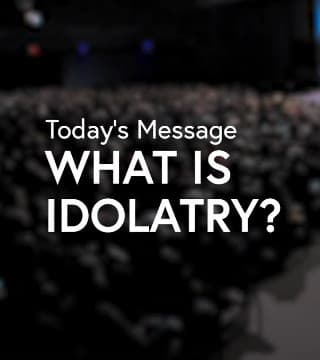 Leon Fontaine - What Is Idolatry?