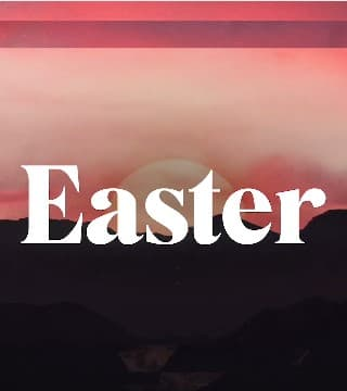Andy Stanley - Why Easter Is Still Relevant?