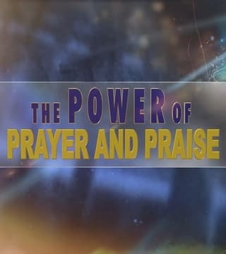 Bill Winston - The Power of Prayer and Praise