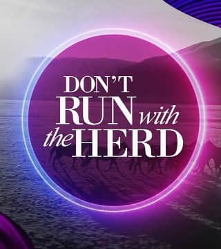 TD Jakes - Don't Run With The Herd