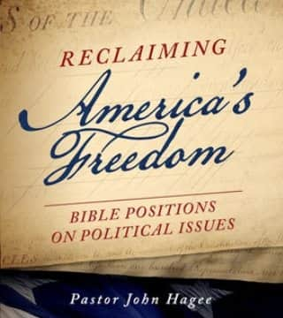 John Hagee - Bible Positions On Political Issues
