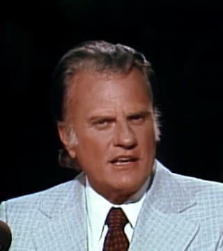 Billy Graham - What You Cannot Do Without