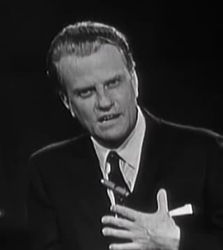 Billy Graham - What's Wrong With the World?