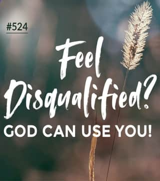 Joseph Prince - Feel Disqualified? God Can Use You!