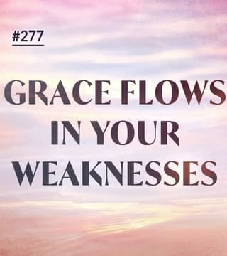 Joseph Prince - Grace Flows In Your Weaknesses