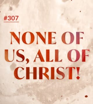 Joseph Prince - None Of Us, All Of Christ