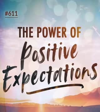 Joseph Prince - The Power Of Positive Expectations