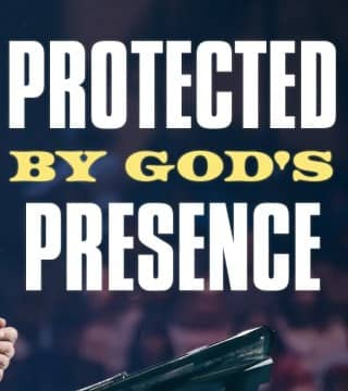 Steven Furtick - Protected By God's Presence