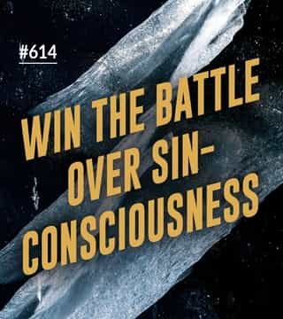 Joseph Prince - Win The Battle Over Sin-Consciousness