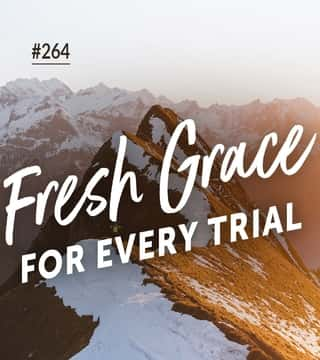 Joseph Prince - Fresh Grace For Every Trial