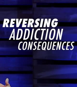 Tony Evans - Reversing Addiction Consequences