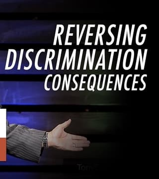 Tony Evans - Reversing Discrimination Consequences