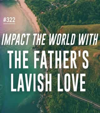 Joseph Prince - Impact The World With The Father's Lavish Love