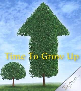 Tony Evans - Time To Grow Up