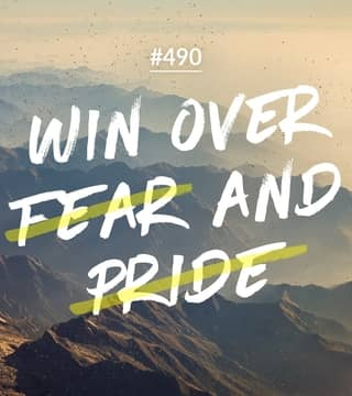 Joseph Prince - Win Over Fear And Pride