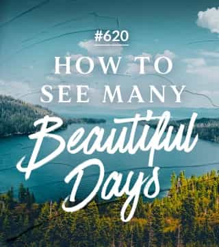 Joseph Prince - How To See Many Beautiful Days